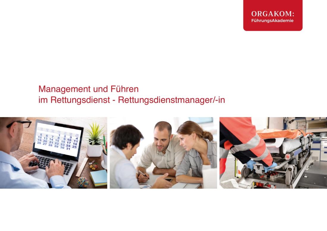 Management und Führen im Rettungsdienst - ORGAKOM